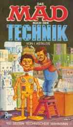 Das MAD-Buch der Technik - von I.Astalos (1979)